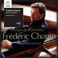 Chopin: Reminiscences by Artur Pizarro