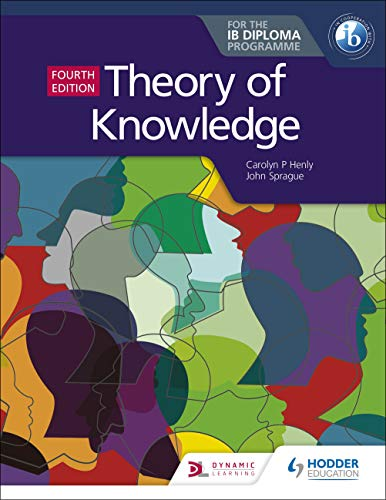 Theory of Knowledge for the IB Diploma Fourth Edition