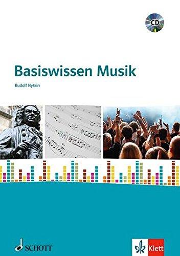 Basiswissen Musik: für den Unterricht an allgemeinbildenden Schulen. Ausgabe mit CD.