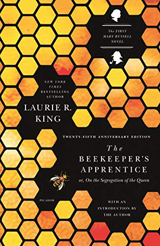 The Beekeeper's Apprentice: or, On the Segregation of the Queen (A Mary Russell Mystery, 1)