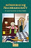 Mörderische Nachbarschaft - 30 rasante Kurzkrimis (HML-MEDIA-EDITION Krimi-Edition 16)