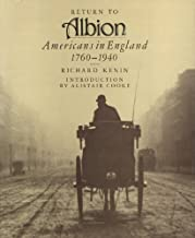 Return to Albion: Americans in England, 1760-1940