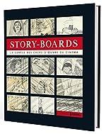 Story-Boards - La génèse des chefs-d'oeuvre du cinéma de Fionnuala Halligan