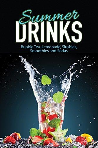 Summer Drinks: Bubble Tea, Lemonade, Slushes, Smoothies, and Sodas by [J.R. Stevens]