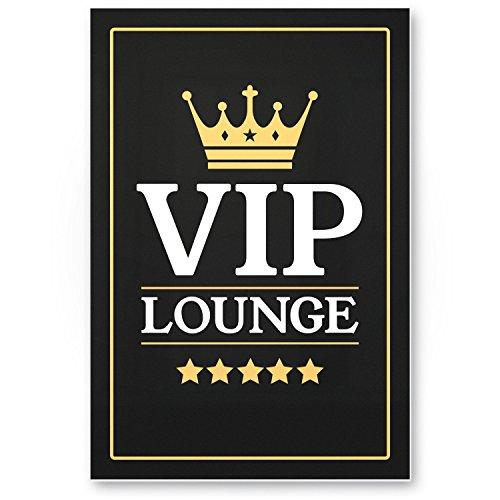 VIP Lounge Kunststoff Schild, Türschild, Wandschild (20 x 30 cm), Deko - Wanddeko Zuhause, Wohnzimmer, Geschenkidee Geburtstagsgeschenk beste Freunde, Geschenk / Dekoration Hausbar, Party Deko
