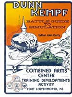 Dunn Kempf: The U.S. Army Tactical Wargame (1977-1997)