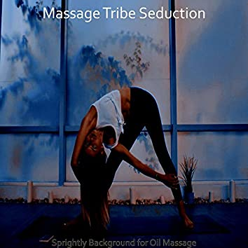 Sprightly Background for Oil Massage