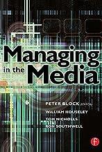 Managing in the Media