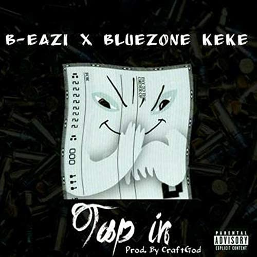 Bluezonekeke & B-Eazi