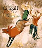 Marc Chagall: The Fables of LA Fontaine - Jean de La Fontaine