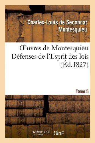 Montesquieu, B: Oeuvres de Montesquieu. T5 Dï¿&#xb (Litterature)