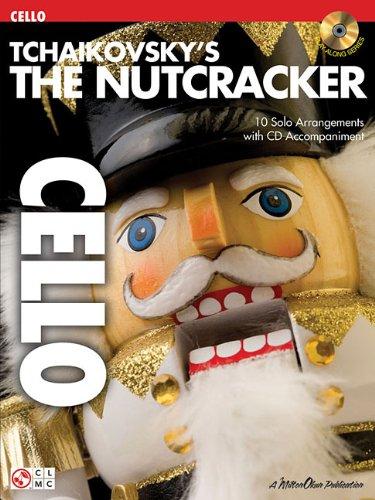 Tchaikovsky's The Nutcracker -For Cello-: Noten, CD für Cello (Play Along (Cherry Lane Music))