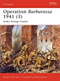 Operation Barbarossa 1941 (3): Army Group Center (Campaign)