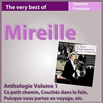 The Very Best of Mireille (Anthologie, vol. 1)