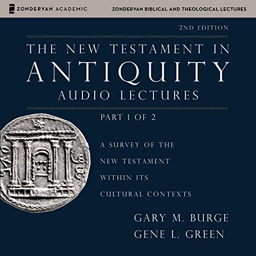 The New Testament in Antiquity: Audio Lectures 1 cover art