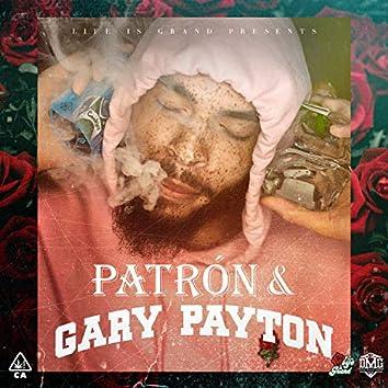 PATRÓN & GARY PAYTON