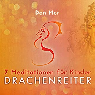 7 Meditationen für Kinder: Drachenreiter Titelbild