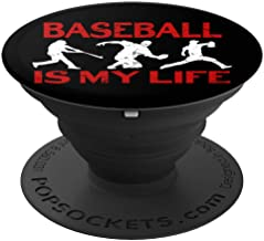 Baseball Is My Life Baseball Player - PopSockets Grip and Stand for Phones and Tablets