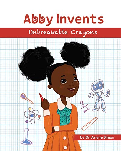 Abby Invents Unbreakable Crayons
