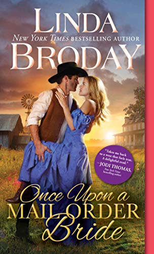 Compare Textbook Prices for Once Upon a Mail Order Bride Outlaw Mail Order Brides, 4  ISBN 9781492693727 by Broday, Linda