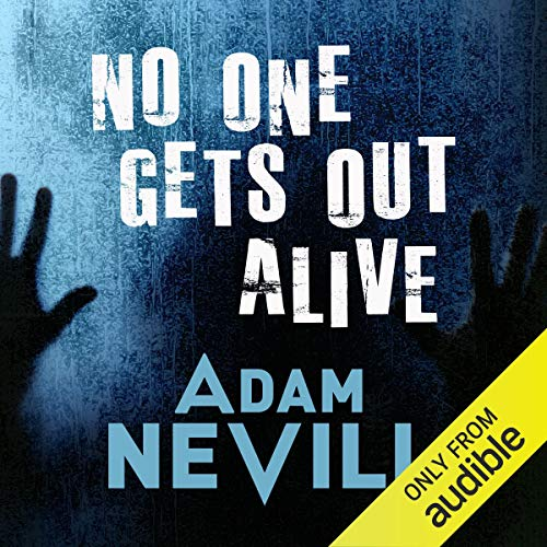 Page de couverture de No One Gets Out Alive