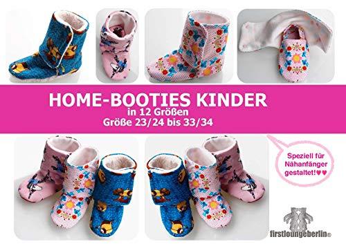 Home-Booties Kinder nähen für Anfänger mit Schnittmuster für Gr. 23 bis 34 von firstloungeberlin Schuhe: Ausführliches Nähbuch mit Sofort-Download-Schnittmuster zum Nähen der Home-Booties für Kinder