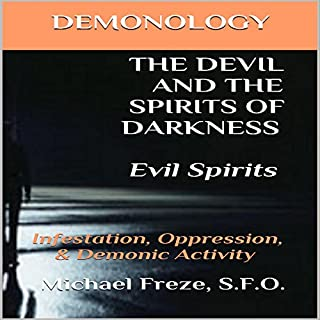 Demonology the Devil and the Spirits of Darkness: Evil Spirits cover art