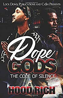 Dope Gods: The Code of Silence