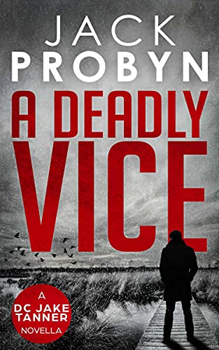 A Deadly Vice (DC Jake Tanner Crime Thriller) (English Edition)
