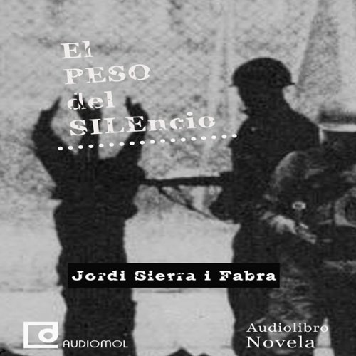 El peso del silencio [The Weight of Silence]  Audiolibri