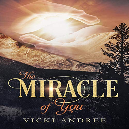 The Miracle of You audiobook cover art