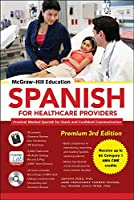 McGraw-Hill Education Spanish for Healthcare Providers