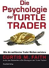 Die Psychologie der Turtle Trader: Wie die weltbesten Trader ihr Risiko meistern