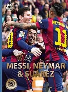 Messi, Neymar, and Suárez: The Barcelona Trio (World Soccer Legends)