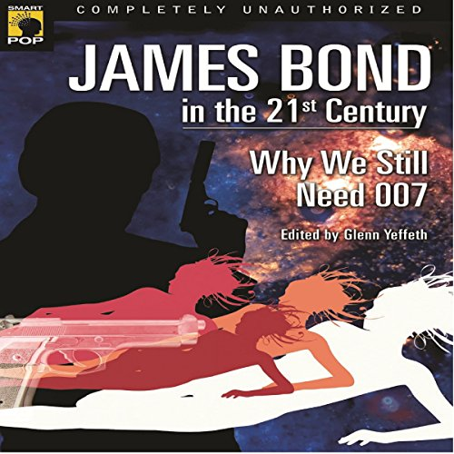James Bond in the 21st Century audiobook cover art