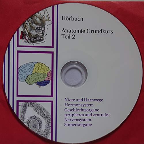 Hörbuch Anatomie Grundkurs Teil 2