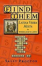 Find Them: Latina Verba Mixta for Wheelock's Latin (English and Latin Edition)