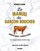 le manuel du garçon boucher: savoir cuisiner la viande: 31653