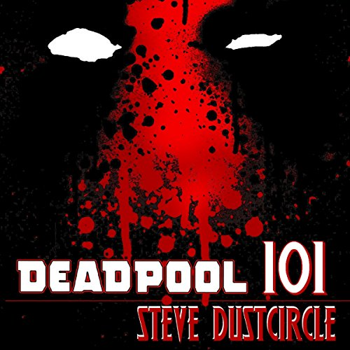Deadpool 101 audiobook cover art