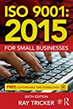 ISO 9001:2015 for Small Businesses (English Edition)
