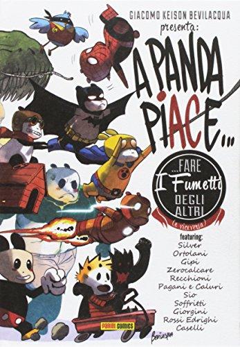 A Panda piace... fare i fumetti degli altri (e viceversa). Nuova ediz.