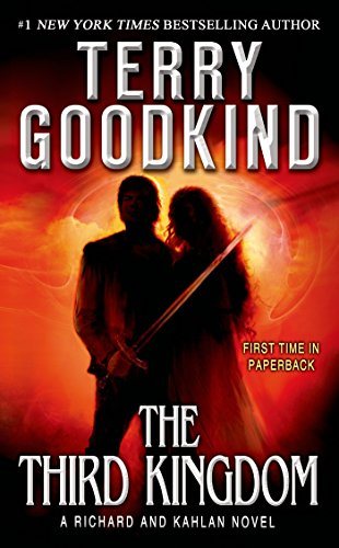 The Third Kingdom: Sword of Truth - A Richard and Kahlan Novel by [Terry Goodkind]
