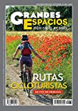 Rutas cicloturistas De Fin De Semana: Grandes Espacios 263