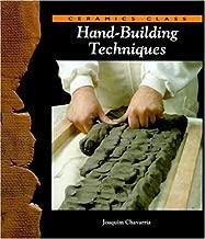 Hand-Building Techniques (Ceramics Class)