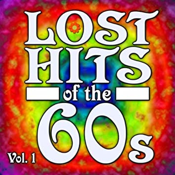 Lost Hits Of The 60s Vol.1