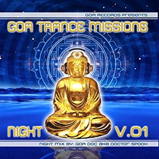 GOA Trance Missions DJ Mix Volume 1 Night