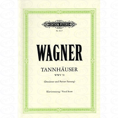 TANNHAEUSER - arrangiert für Klavierauszug [Noten/Sheetmusic] Komponist : WAGNER RICHARD