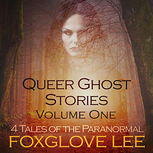 Couverture de Queer Ghost Stories Volume One