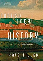 English Local History: An Introduction