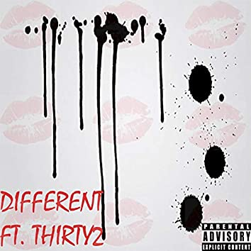 Different (feat. Thirty2)